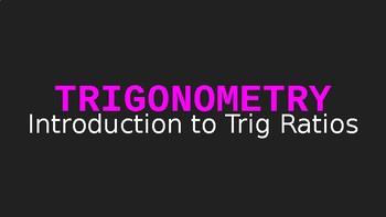 Trigonometry Ratios Introduction