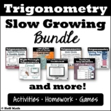 Trigonometry SLOW GROWING BUNDLE