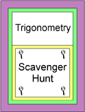 Trigonometry - Scavenger Hunt/Circuit (20 Problems) with 9 Warm ups/Exits