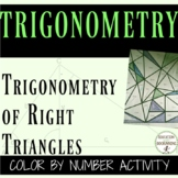 PreCalculus Trigonometry Solving Right Triangles Color By Number Activity
