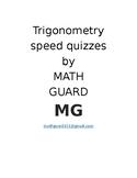 Trigonometry Speed Quizzes
