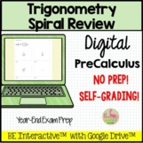 Trigonometry Spiral Review for Google Forms™ Distance Learning