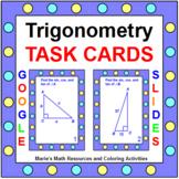 "TRIGONOMETRY TASK CARDS:  ""GOOGLE SLIDES"", SMARTBOARD, POWERPOINT"