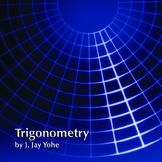 Trigonometry-Teacher Manual, Lesson Plans, Class Notes, PPT's, Activities