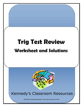 Trigonometry Test Review - Worksheet and Solutions