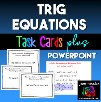 Trig Equations Task Cards plus PowerPoint Examples