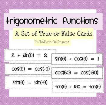 Trigonometry True or False Cards