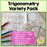 Trigonometry Variety Pack (PreCalculus - Unit 4)