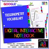 Trigonometry Vocabulary Interactive Digital Notebook GOOGLE slides™