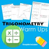 Trigonometry Warm Ups