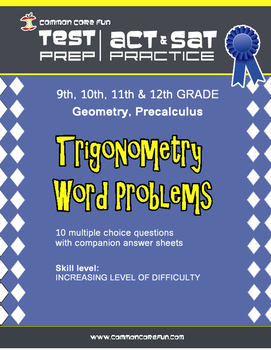 Trigonometry Word Problems - CST ACT SAT Test Prep & Practice