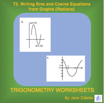 writing sine and cosine equations from graphs radians - Graphing Sine And Cosine Worksheet