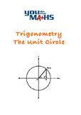 Trigonometry and The Unit Circle