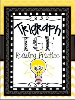 Trigraph IGH Reading Practice