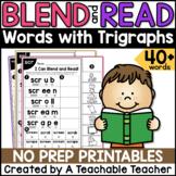 Trigraphs Worksheets   Blending & Reading Words with Trigraphs