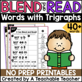 Trigraphs Worksheets | Blending & Reading Words with Trigraphs