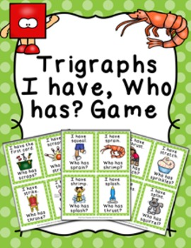 Trigraphs I Have Who Has? Game
