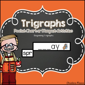 Trigraphs Pocket Chart or Magnetic Letter Activities