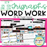 Trigraphs Word Work for the Frugal Teacher (scr,spl,spr,squ,str)