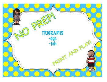 Trigraphs -dge, -tch