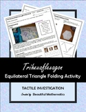 Trihexaflexagon Equilateral Triangle Folding Activity