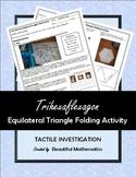Trihexaflexagon Equilateral Triangle Folding Activity