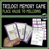 Trilogy Memory Game Place Value Through Millions Edition