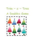 Trim ~ a ~ Tree ** A Doubles Game