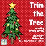 Christmas Beginning Writing- Trim the Tree