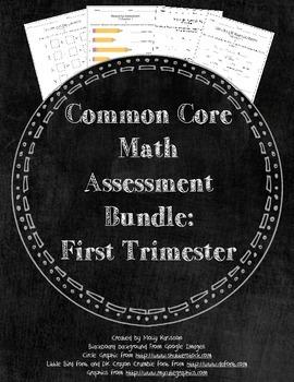 Trimester 1 Assessment Bundle: First Grade Math