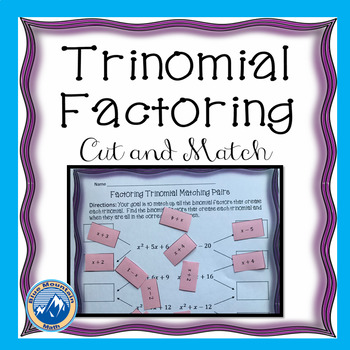 Trinomial Factoring Cut and Match