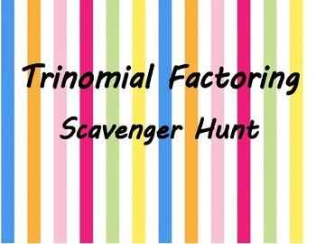 Trinomial Scavenger Hunt