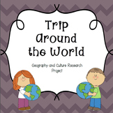 Trip Around the World: Geography and Culture Research Project