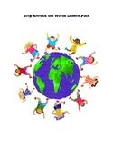 Trip Around the World Lesson Plan