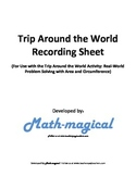 Trip Around the World Recording Sheet-Real World Problem S
