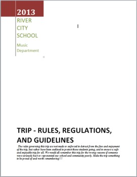 Trip Guidelines, Rules, Regulations, for Band, Choir, Orchestra