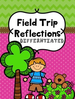 Trip Reflection: Differentiated Response Sheets