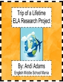 Trip of a Lifetime ELA Research Project eLearning