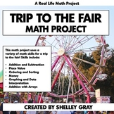 Trip to the Fair: Math Project | Real Life Math Grades 2-3