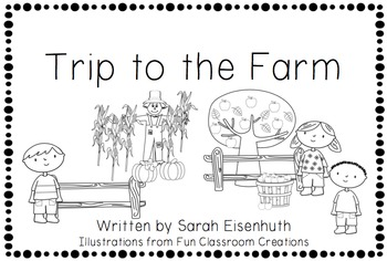 Trip to the Farm Emergent Reader and Unit (Could be emergency sub plans)