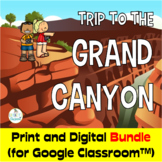 Trip to the Grand Canyon, PBL  Print and Digital (for Goog