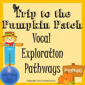 Trip to the Pumpkin Patch Vocal Explorations