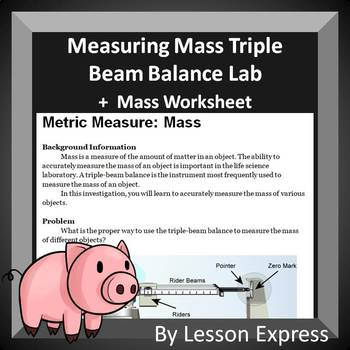Measuring Mass Lab -- Metric System Lab and Worksheet