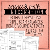 Triple Beam Balance and Decimal Operation Integrated Activity