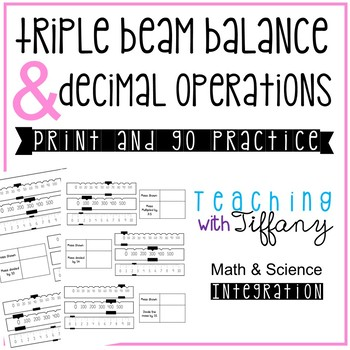 Triple Beam Balance and Decimal Operation Integrated Print