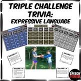 Triple Challenge Trivia: Expressive Language