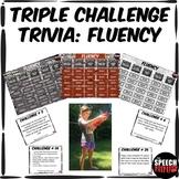 Triple Challenge Trivia: Fluency