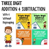 Triple Digit Addition And Subtraction No Regrouping, With Regrouping Worksheets