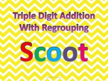 Triple Digit Addition Scoot