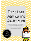 Triple Digit Addition & Subtraction